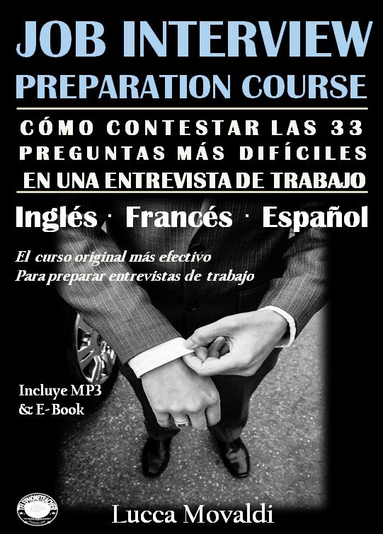 Por qué es muy importante prepararse para una entrevista de trabajo en inglés u otro idioma.