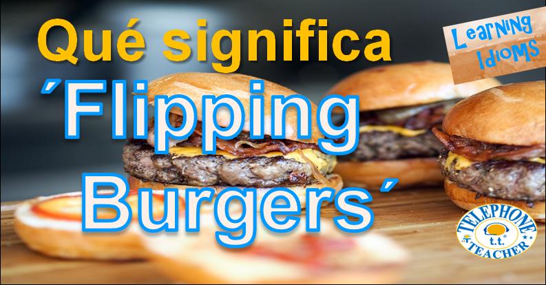 ¿Qué es un Flipping Burgers Job?