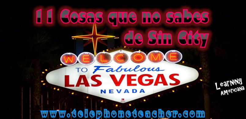 Cosas que no sabías de Las Vegas