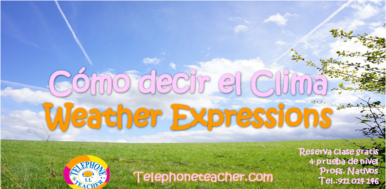 Weather Forecast – El Clima en inglés