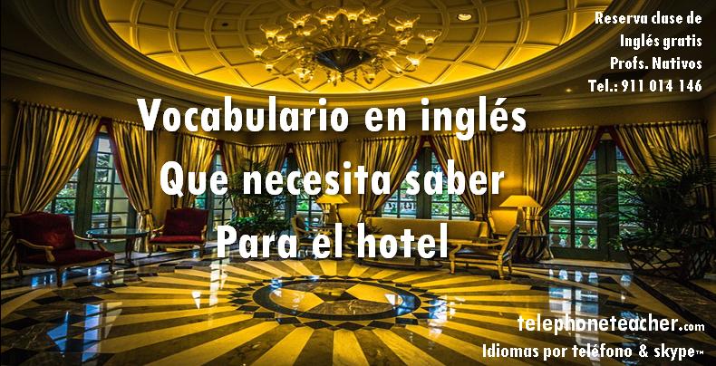 Vocabulario importante en inglés para el hotel