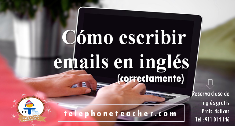 Consejos para escribir un email en inglés correctamente