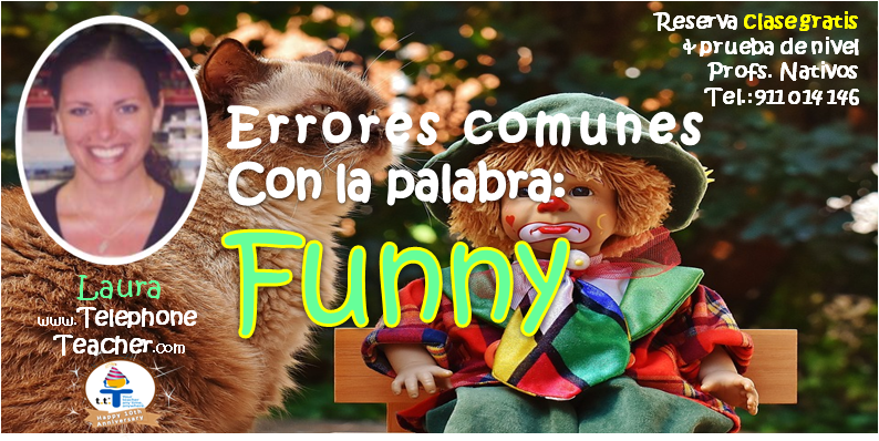 How to use the word´´Funny´´