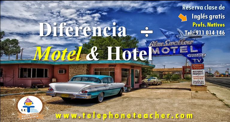 Diferencia entre Motel yHotel….