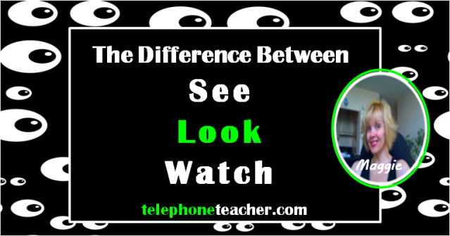 La Diferencia Entre See Look Watch Blog T T Your Teacher Any Time Anywhere Reservar Clase Gratis 911 014 146