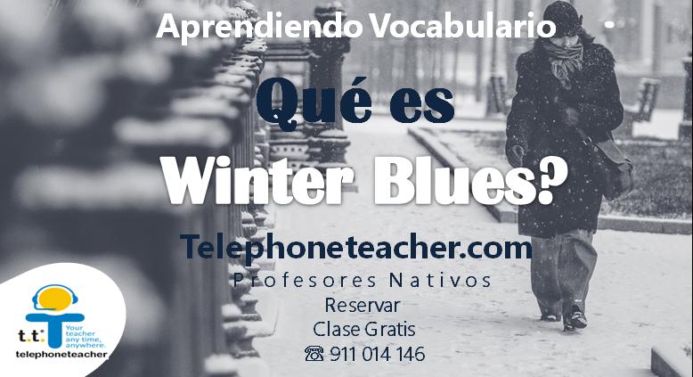 Winter Blues, Blue Monday ? Consejos para evitarlo