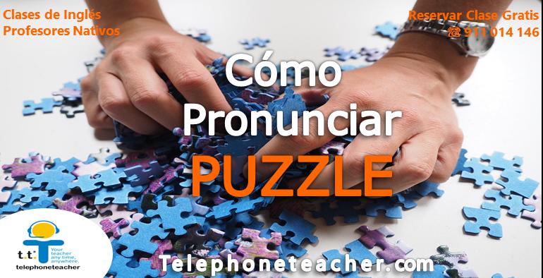 Cómo pronunciar: Puzzle