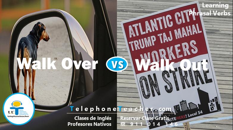 Aprendiendo Phrasal Verbs con: Walk