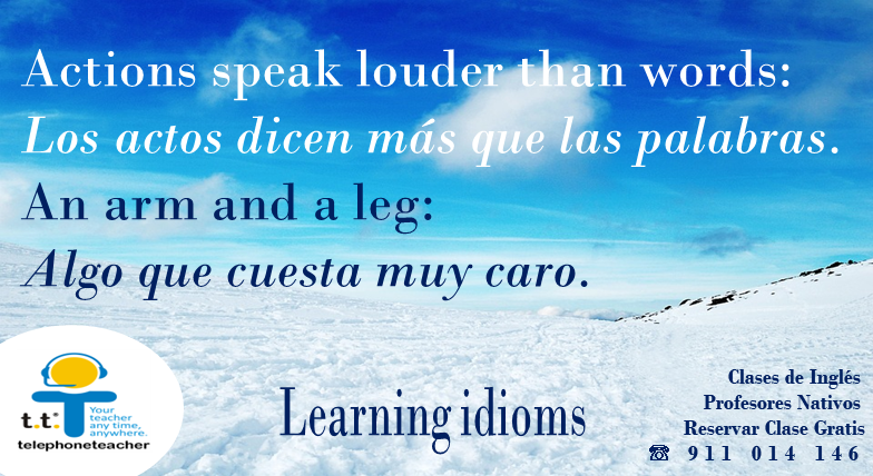 Aprendiendo ´´Idioms´´ frases hechas en inglés