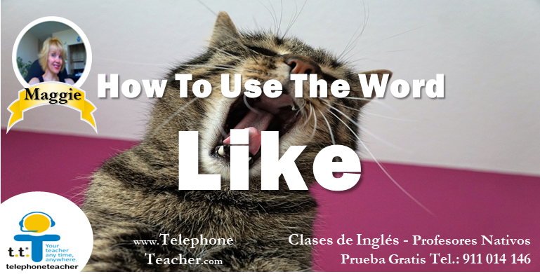 How To Use ´Like´ in English