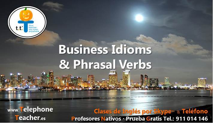 Business English Idioms & Phrasal Verbs