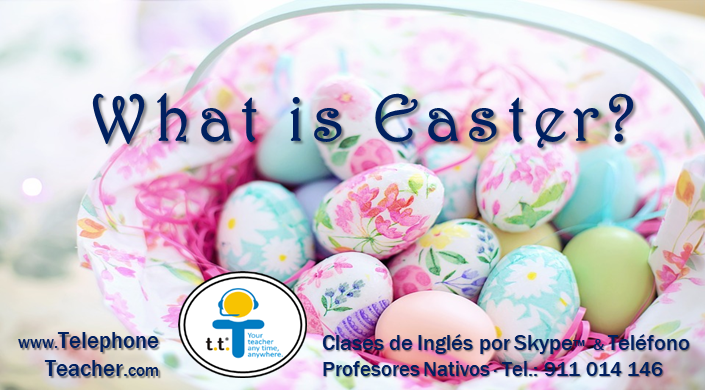 Easter, ¿Cuando se celebra?