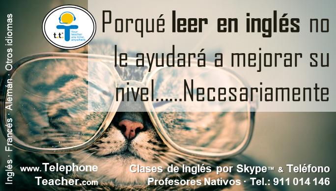 Leer en inglés no mejora tu pronunciación, necesariamente.